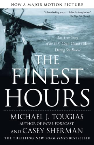 9781416567226: The Finest Hours: The True Story of the U.S. Coast Guard's Most Daring Sea Rescue