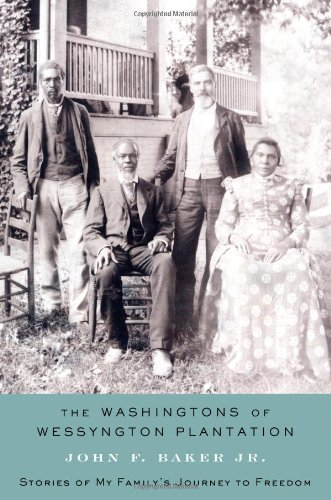 9781416567400: The Washingtons of Wessyngton Plantation: Stories of My Family's Journey to Freedom