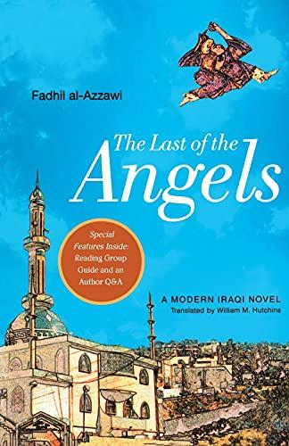 9781416567455: The Last of the Angels: A Modern Iraqi Novel