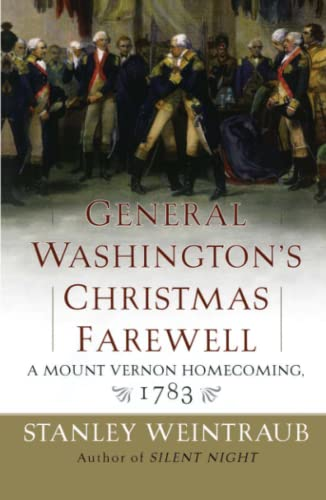 9781416567899: General Washington's Christmas Farewell: A Mount Vernon Homecoming, 1783