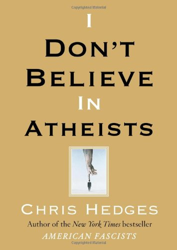 I Don't Believe in Atheists (SIGNED)