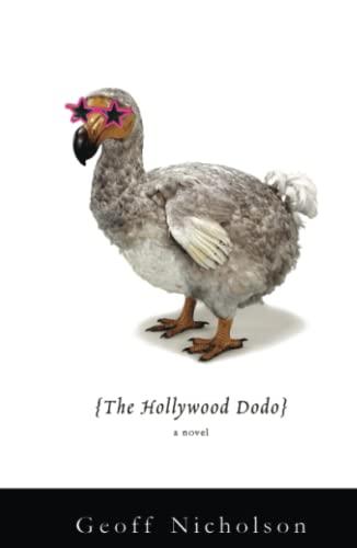 9781416568155: The Hollywood Dodo: A Novel