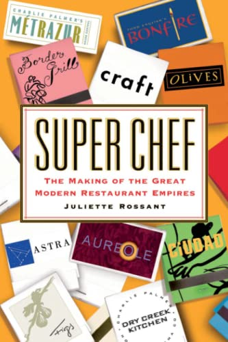 9781416568414: Super Chef: The Making of the Great Modern Restaurant Empires