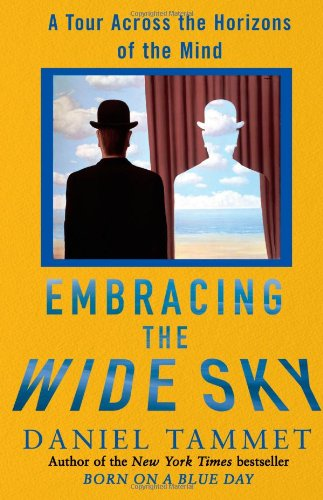 9781416569695: Embracing the Wide Sky: A Tour Across the Horizons of the Mind