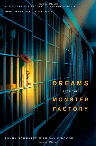 9781416569817: Dreams from the Monster Factory: A Tale of Prison, Redemption, and One Woman's Fight to Restore Justice to All
