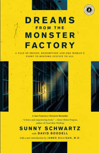 9781416569824: Dreams from the Monster Factory: A Tale of Prison, Redemption and One Woman's Fight to Restore Justice to All