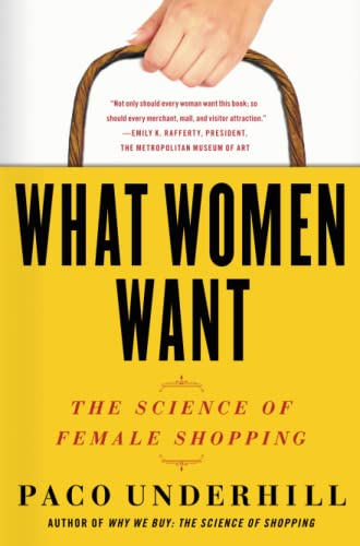 9781416569961: What Women Want: The Science of Female Shopping