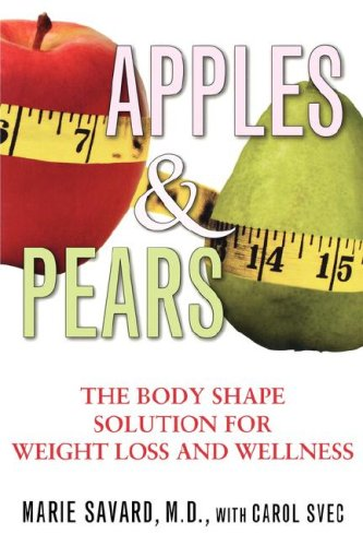 9781416570400: Apples & Pears: The Body Shape Solution for Weight Loss and Wellness