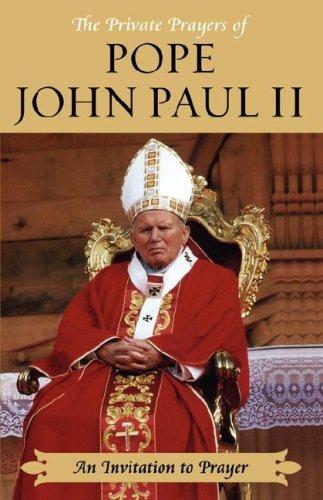 9781416570424: An Invitation to Prayer (Private Prayers of Pope John Paul II)