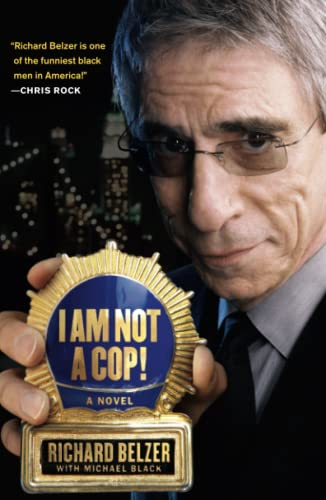 9781416570677: I Am Not a Cop!: A Novel