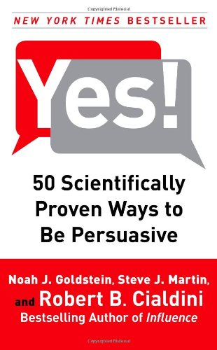 9781416570967: Yes!: 50 Scientifically Proven Ways to Be Persuasive