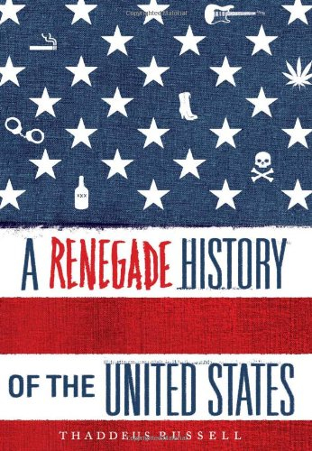 A Renegade History of the United States: Russell, Thaddeus