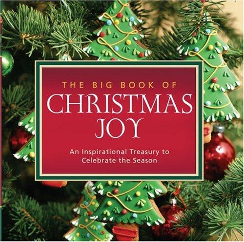 9781416571070: The Big Book of Christmas Joy: An Inspirational Treasury to Celebrate the Season