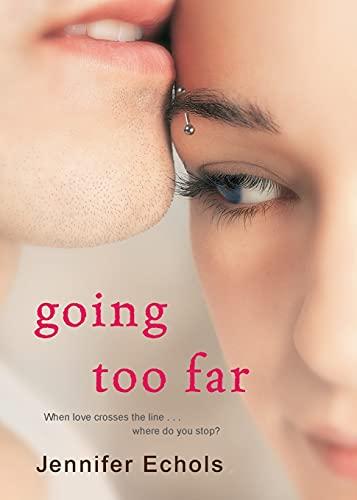 9781416571735: Going Too Far