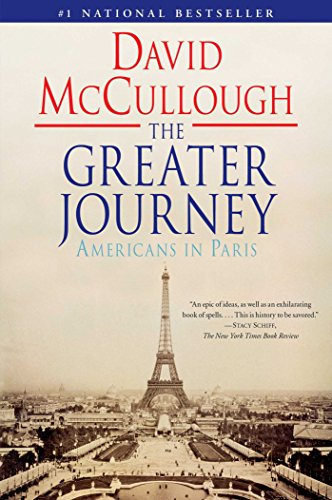 9781416571773: The Greater Journey: Americans in Paris