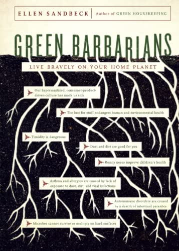9781416571827: Green Barbarians: Live Bravely on Your Home Planet