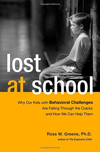 9781416572268: Lost at School: Why Our Kids with Behavioral Challenges are Falling Through the Cracks and How We Can Help Them