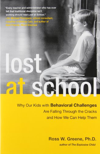9781416572275: Lost at School: Why Our Kids with Behavioral Challenges are Falling Through the Cracks and How We Can Help Them