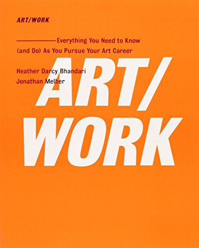 9781416572336: ART/WORK: Everything You Need to Know (and Do) As You Pursue Your Art Career
