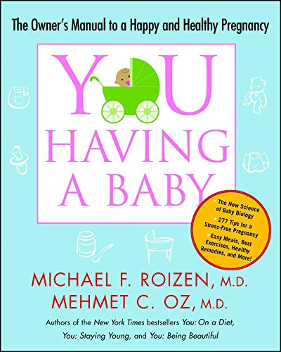 9781416572374: YOU: Having a Baby: The Owner's Manual to a Happy and Healthy Pregnancy