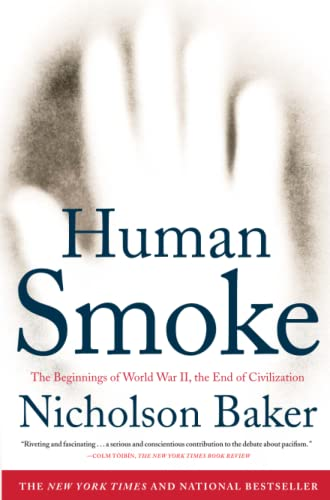 9781416572466: Human Smoke: The Beginnings of World War II, the End of Civilization