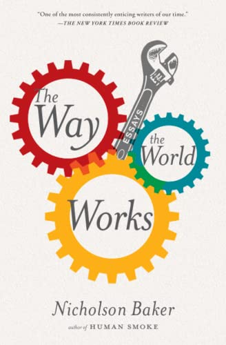 9781416572480: The Way the World Works: Essays
