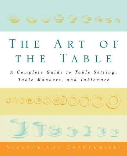 9781416572527: Art of the Table by Suzanne Von Drachenfels (2006) Hardcover