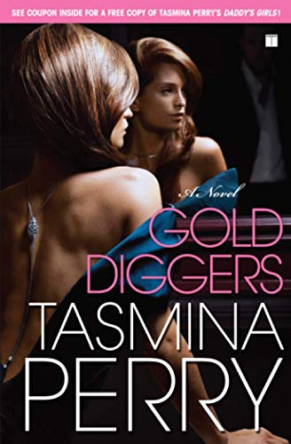 9781416572602: Gold Diggers: A Novel