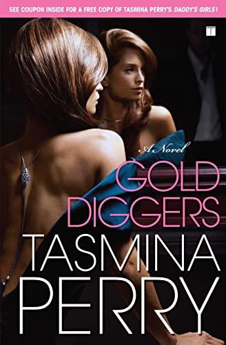 9781416572602: Gold Diggers: A Novel