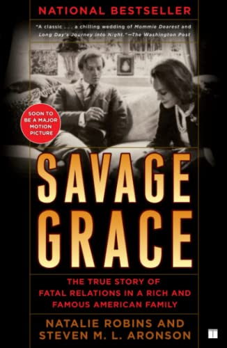 9781416572961: Savage Grace: The True Story Of Fatal Relations In A Rich And Famous American Family