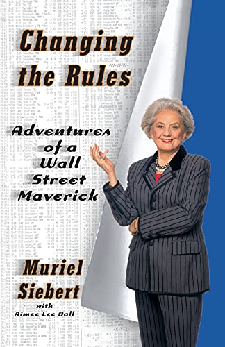 9781416573319: Changing the Rules: Adventures of a Wall Street Maverick