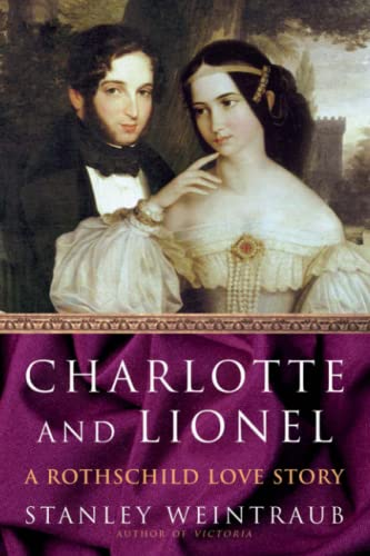 9781416573326: Charlotte and Lionel: A Rothschild Love Story