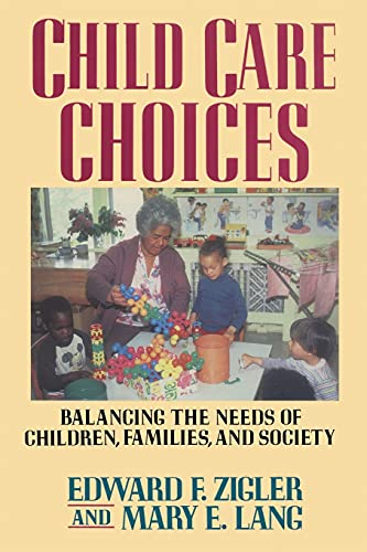 Child Care Choices: Edward F. Zigler