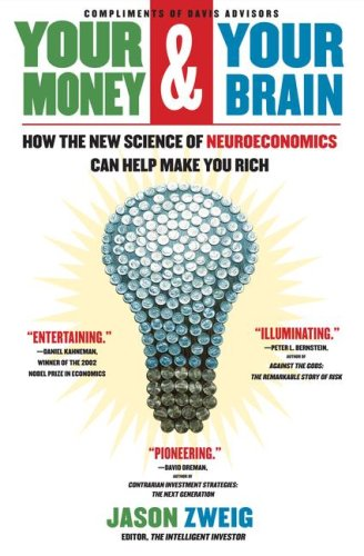 9781416573470: Your Money and Your Brain: How the New Science of Neuroeconomics Can Help Make You Rich BC by Jason Zweig (2007) Hardcover