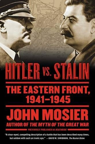 9781416573500: Hitler vs. Stalin: The Eastern Front, 1941-1945