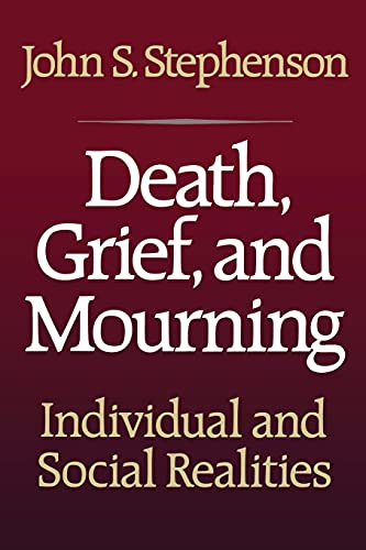 9781416573562: Death, Grief, and Mourning