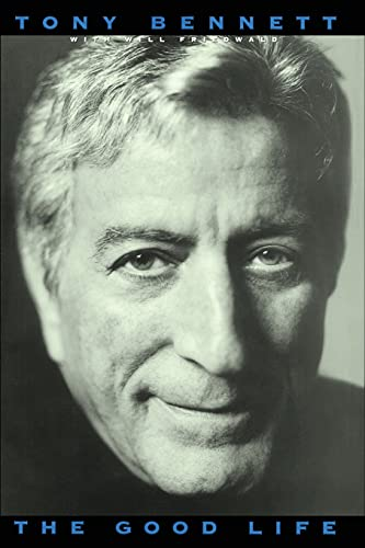 9781416573661: The Good Life: The Autobiography Of Tony Bennett