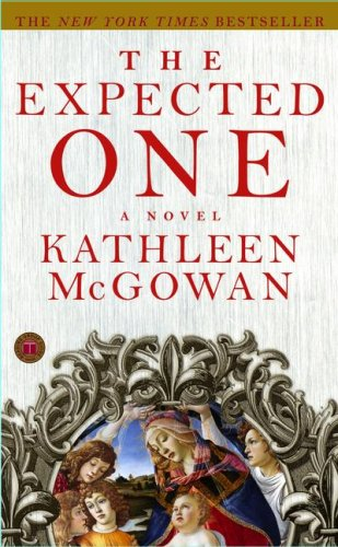 9781416574750: The Expected One: A Novel (Magdalene Line)
