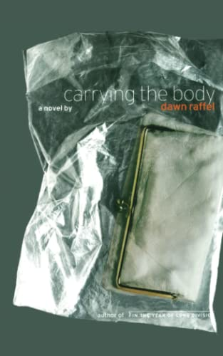 9781416575108: Carrying the Body: A Novel