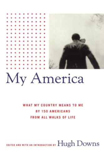 9781416575153: My America: What My Country Means to Me, by 150 Americans from All Walks of Life