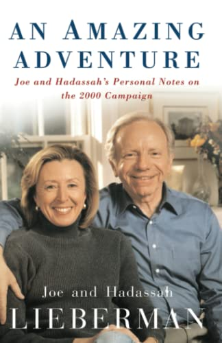 9781416575184: An Amazing Adventure: Joe and Hadassah's Personal Notes on the 2000 Campaign