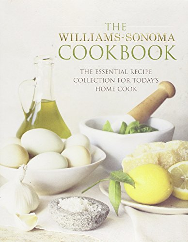 9781416575924: The Williams-Sonoma Cookbook: The Essential Recipe Collection for Today's Home Cook