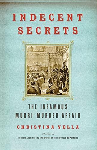 9781416576044: Indecent Secrets: The Infamous Murri Murder Affair