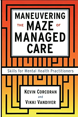 9781416576365: Maneuvering the Maze: Skills for Mental Health Practitioners