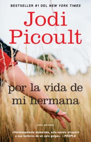 9781416576402: Por la vida de mi hermana (My Sister's Keeper): Novela (Atria Espanol) (Spanish Edition)