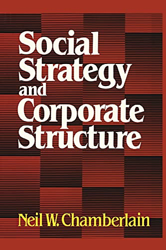 9781416576457: Social Strategy & Corporate Structure (Studies of the Modern Corporation)