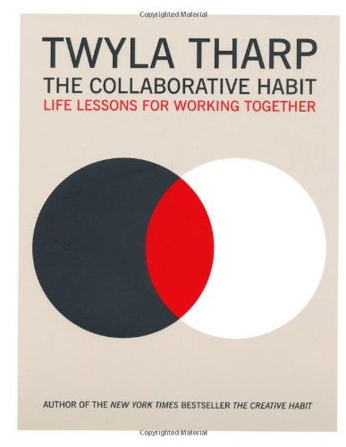 9781416576501: The Collaborative Habit: Life Lessons for Working Together