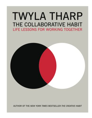 9781416576518: The Collaborative Habit: Life Lessons for Working Together