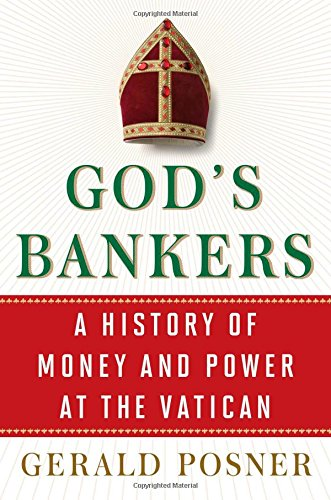 9781416576570: God's Bankers: A History of Money and Power at the Vatican