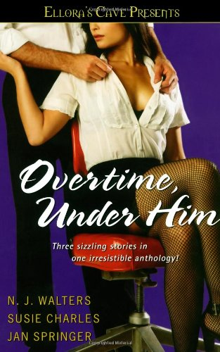 Overtime, Under Him: Elloras Cave: Springer, Jan